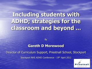 Including students with ADHD; strategies for the classroom and beyond ...