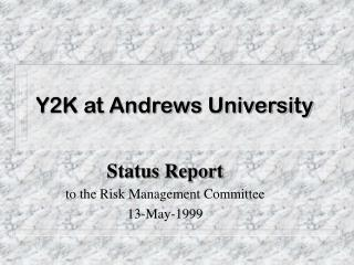 Y2K at Andrews University