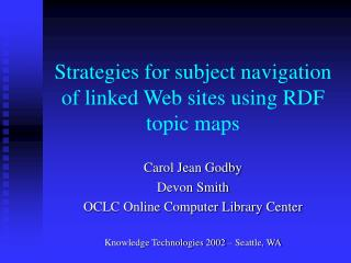Strategies for subject navigation of linked Web sites using RDF topic maps