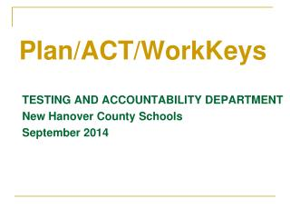 Plan/ACT/WorkKeys