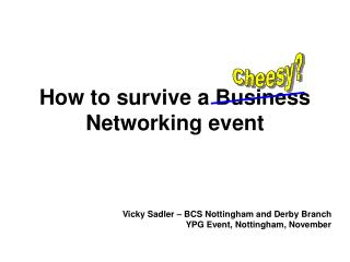 How to survive a Business Networking event