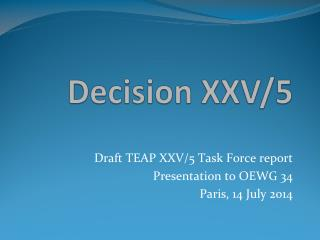 Decision XXV/5