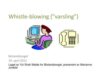 "Whistle-blowing (""varsling"")"
