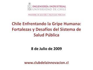 Chile Enfrentando la Gripe Humana: Fortalezas y Desaf os del Sistema de Salud P blica