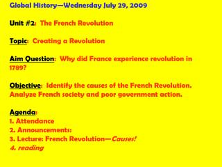 Global History—Wednesday July 29, 2009 Unit #2 :  The French Revolution