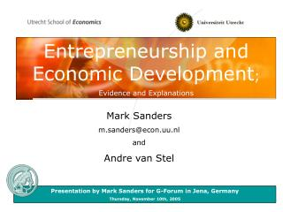 Entrepreneurship and Economic Development ; Evidence and Explanations