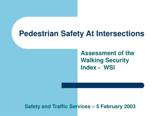 Pedestrian Safety At Intersections