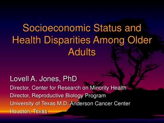 Socioeconomic Status and Health Disparities Among Older Adults