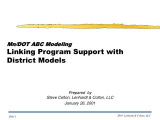 Mn/DOT ABC Modeling Linking Program Support with District Models