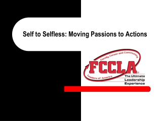 Self to Selfless: Moving Passions to Actions