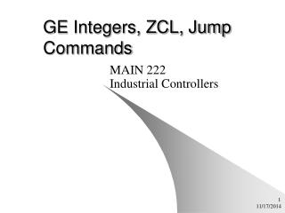 GE Integers, ZCL, Jump Commands
