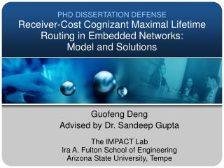 Guofeng Deng Advised by Dr. Sandeep Gupta The IMPACT Lab Ira A. Fulton School of Engineering