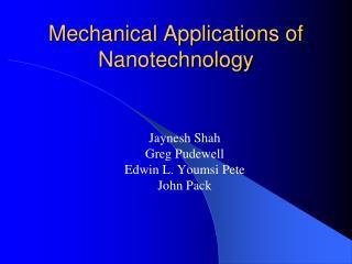 Mechanical Applications of Nanotechnology