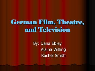 German Film, Theatre, and Television