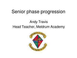 Senior phase progression