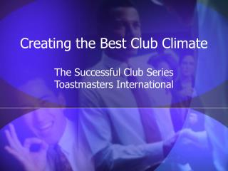 Creating the Best Club Climate