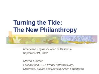 Turning the Tide:  The New Philanthropy