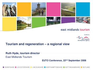 Tourism and regeneration – a regional view
