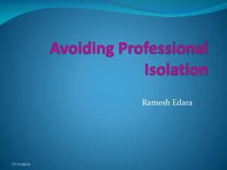 Avoiding Professional Isolation