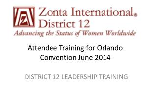 Attendee Training for Orlando Convention June 2014