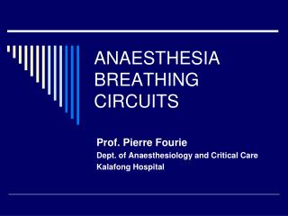 ANAESTHESIA BREATHING CIRCUITS