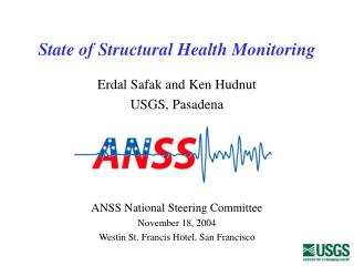 State of Structural Health Monitoring