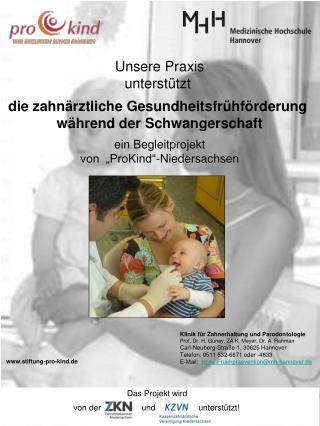 Unsere Praxis unterstützt  die zahnärztliche Gesundheitsfrühförderung  während der Schwangerschaft