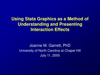 Using Stata Graphics as a Method of Understanding and Presenting Interaction Effects