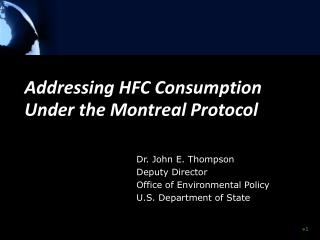 Addressing HFC Consumption Under the Montreal Protocol
