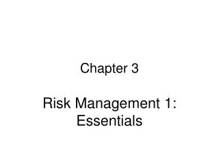 Risk Management 1: Essentials