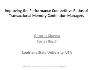 Improving the Performance Competitive Ratios of Transactional Memory Contention Managers