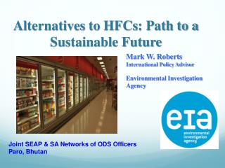 Alternatives to  HFCs : Path to a Sustainable Future