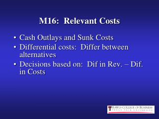 M16:  Relevant Costs