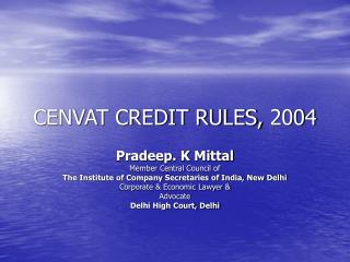 CENVAT CREDIT RULES, 2004