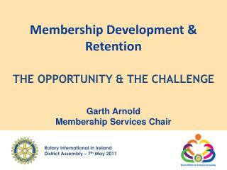 Membership Development  Retention