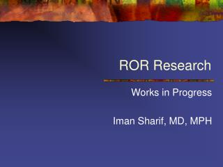 ROR Research
