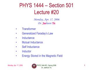 PHYS 1444 – Section 501 Lecture #20