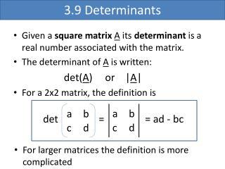 3.9 Determinants