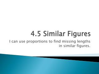 4.5 Similar Figures