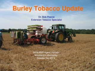 Burley Tobacco Update