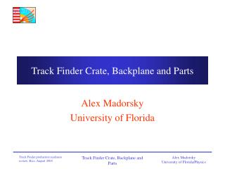 Track Finder Crate, Backplane and Parts