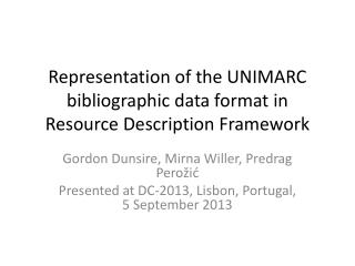 Representation of the UNIMARC bibliographic data format in Resource Description Framework
