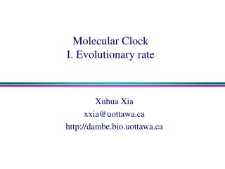 Molecular Clock I. Evolutionary rate