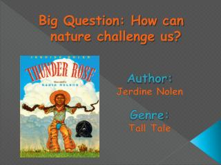 Author:   Jerdine  Nolen Genre:  Tall Tale