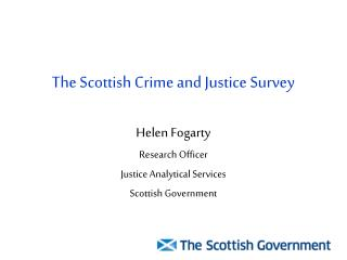 The Scottish Crime and Justice Survey