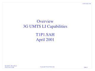 Overview 3G UMTS LI Capabilities T1P1.SAH April 2001