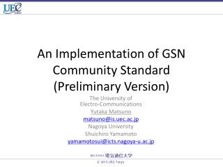 An Implementation of GSN Community Standard (Preliminary Version)