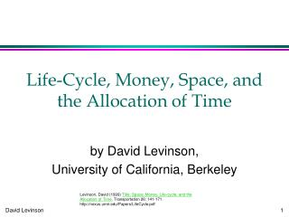 Life-Cycle, Money, Space, and the Allocation of Time