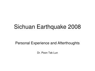 Sichuan Earthquake 2008