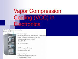 Vapor Compression Cooling (VCC) in Electronics